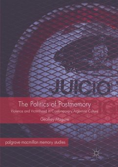 The Politics of Postmemory - Maguire, Geoffrey