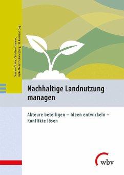 Nachhaltige Landnutzung managen