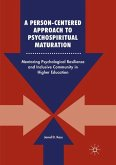 A Person-Centered Approach to Psychospiritual Maturation