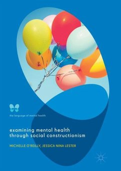Examining Mental Health through Social Constructionism - Lester, Jessica Nina