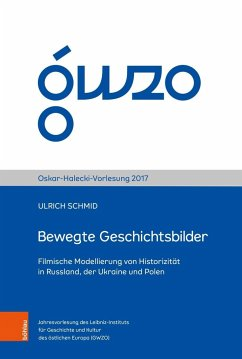 Bewegte Geschichtsbilder - Schmid, Ulrich