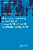 Overcoming Uncertainty of Institutional Environment as a Tool of Global Crisis Management