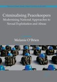 Criminalising Peacekeepers