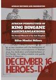 African Perspectives of King Dingane kaSenzangakhona