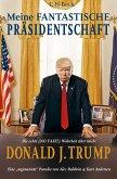 Meine fantastische Präsidentschaft (eBook, ePUB)