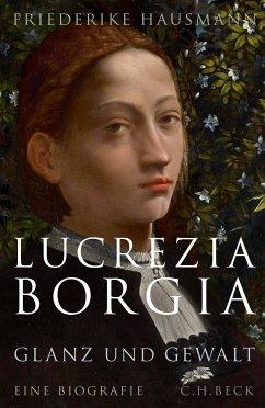 Lucrezia Borgia (eBook, ePUB) - Hausmann, Friederike