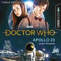 Doctor Who - Apollo 23 (Gekürzt) (MP3-Download) - Richards, Justin