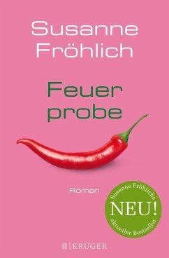 Feuerprobe (Mängelexemplar) - Fröhlich, Susanne