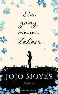 Ein ganz neues Leben / Lou Bd.2 (Mängelexemplar) - Moyes, Jojo