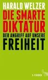 Die smarte Diktatur (Mängelexemplar)