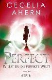Perfect - Willst du die perfekte Welt? / Perfekt Bd.2 (Mängelexemplar)