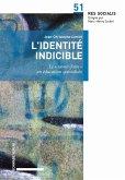 L'identité indicible (eBook, PDF)
