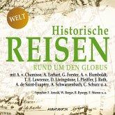 Historische Reisen - rund um den Globus (MP3-Download)