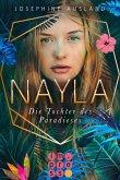 Die Tochter des Paradieses / Nayla Bd.1 (eBook, ePUB)