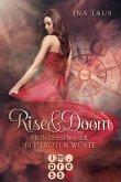 Prinzessin der blutroten Wüste / Rise & Doom Bd.1 (eBook, ePUB)