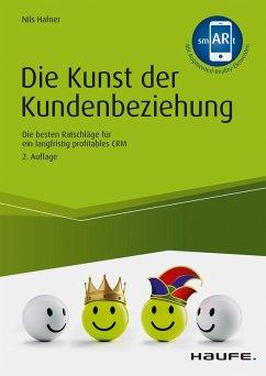 Die Kunst der Kundenbeziehung (eBook, PDF) - Hafner, Nils