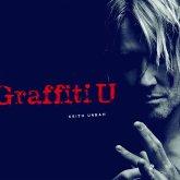 Graffiti U (Deluxe European Edition)