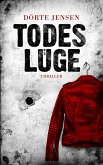 Todeslüge (eBook, ePUB)