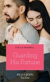 Guarding His Fortune (Mills & Boon True Love) (The Fortunes of Texas: The Lost Fortunes, Book 4) (eBook, ePUB)