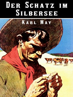 Der Schatz im Silbersee (eBook, ePUB)