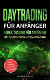 Daytrading für Anfänger Forex Trading für Anfänger (eBook, ePUB)