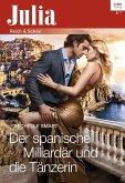 Der spanische Milliardär und die Tänzerin (eBook, ePUB)