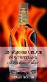 EIN SCHÖNER URLAUB IN SCHOTTLAND (eBook, ePUB)