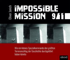 Impossible Mission 9/11, Audio-CD - Janich, Oliver