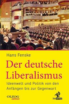 Der deutsche Liberalismus - Fenske, Hans