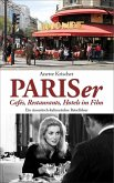 PARISer Cafés, Restaurants, Hotels im Film