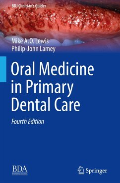 Oral Medicine in Primary Dental Care - Lewis, Michael A. O.; Lamey, Philip-John
