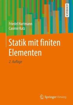 Statik mit finiten Elementen - Hartmann, Friedel; Katz, Casimir