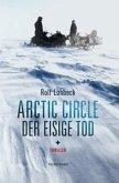 Arctic Circle - Der eisige Tod