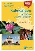 Bibliothek der unbekannten Länder: Kalmückien