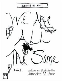 Book 4: We Are All the Same (eBook, ePUB)