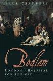 Bedlam (eBook, ePUB)