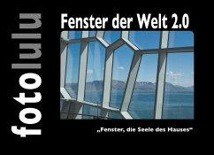Fenster der Welt 2.0 (eBook, ePUB)