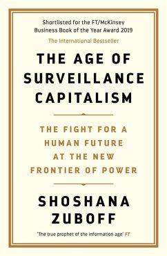 The Age of Surveillance Capitalism (eBook, ePUB) - Zuboff, Shoshana