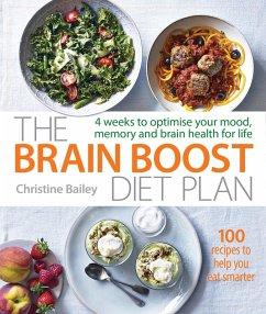 The Brain Boost Diet Plan (eBook, ePUB) - Bailey, Christine