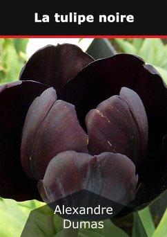 La tulipe noire (eBook, ePUB)