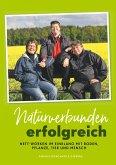 Naturverbunden erfolgreich (eBook, ePUB)