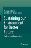 Sustaining our Environment for Better Future