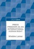 Press Freedom as an International Human Right