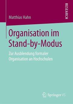 Organisation im Stand-by-Modus - Hahn, Matthias