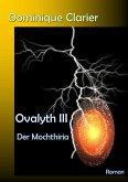 Ovalyth III - Der Mochthiria (eBook, ePUB)