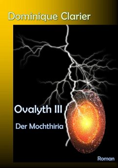 Ovalyth III - Der Mochthiria (eBook, ePUB) - Clarier, Dominique