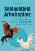 Schlachtfeld Arbeitsplatz (eBook, PDF)
