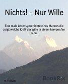 Nichts! - Nur Wille (eBook, ePUB)