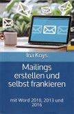Mailings erstellen und selbst frankieren (eBook, ePUB)