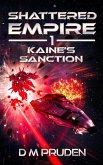 Kaine's Sanction (Shattered Empire, #1) (eBook, ePUB)